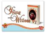 young and the witless